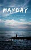 mayday: flash fiction for...