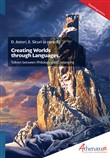 Creating Worlds through Languages. Tolkien between Philology and Conlanging