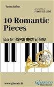 10 Romantic Pieces - Easy for French Horn and Piano
