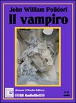 Il vampiro. Audiolibro. CD Audio