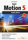 Apple motion 5. Guida all'uso