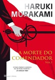 A Morte do Comendador   Vol. I
