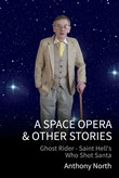 A Space Opera & Other Stories