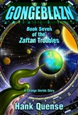 Gongeblazn: Book 7 of the Zaftan Troubles