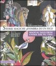 Storie magiche all'ombra di un fico - Magical tales from under the fig tree