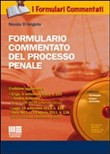 Formulario commentato di procedura penale. Con CD-ROM