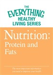 Nutrition: Protein and Fats