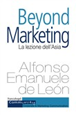 Beyond marketing. La lezione dell'Asia