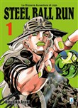 Steel ball run. Le bizzarre avventure di Jojo. Vol. 1