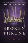 broken throne: a red quee...