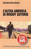 L'altra America di Woodie Guthrie. Con DVD video