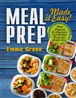 meal prep: made it easy! ...