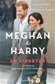 meghan & harry. en libert...