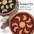 Desserts. 100 easy italian recipes