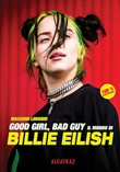 Good girl, bad guy. Il mondo di Billie Eilish
