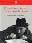 L'italiano al cinema, l'italiano nel cinema