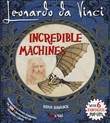 Leonardo Da Vinci. Incredible machines