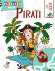 Pirati. Activity book. Ediz. illustrata