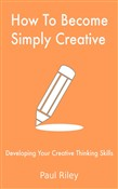 How To Become Simply Creative