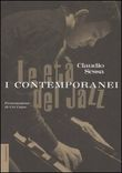Le età del jazz. I contemporanei