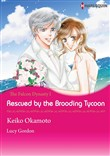 Rescued by the Brooding Tycoon (Harlequin Comics)