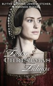 Tudor Christmas Tidings: Christmas at Court / Secrets of the Queen's Lady / His Mistletoe Lady (Mills & Boon Historical)