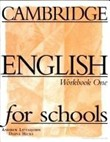 Cambridge English for Schools 1 wb