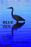 Blue Zen And Five More Short Stories