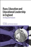 Race, Education and Educational Leadership in England
