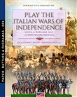 Play the Italian Wars of Independence-Gioca a wargame alle guerre rinascimentali