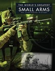 The World's Greatest Small Arms