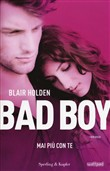 Bad boy: 1. Mai più con te