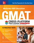 McGraw-Hill Education GMAT Cross-Platform Prep Course, Eleventh Edition