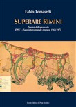 Superare Rimini. Pionieri dell'area vasta. Il PIC - Piano intercomunale riminese 1963-1975