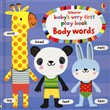 Baby's very first play book body words