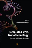 Templated DNA Nanotechnology