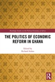 The Politics of Economic Reform in Ghana