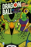 La saga dei cyborg e di Cell. Dragon Ball full color. Vol. 3