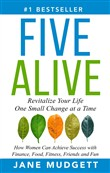 Five Alive: Revitalize Your Life One Small Change at a Time