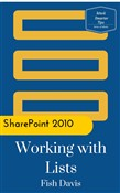Microsoft SharePoint 2010 Working with Lists