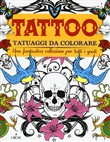 Tattoo. Tatuaggi da colorare