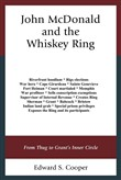 John McDonald and the Whiskey Ring