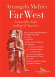 Far West. Genocidio degli indiani d'America