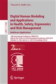 Digital Human Modeling and Applications in Health, Safety, Ergonomics and Risk Management. Healthcare Applications