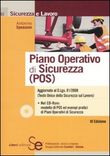 Piano operativo di sicurezza (POS). Con CD-ROM