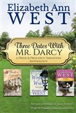 Three Dates with Mr. Darcy