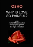 Why Is Love So Painful?