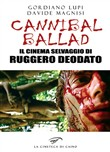 Cannibal ballad. Il cinema selvaggio di Ruggero Deodato