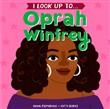 i look up to...oprah winf...