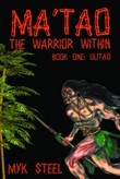 "Ma'tao ""The Warrior Within"""